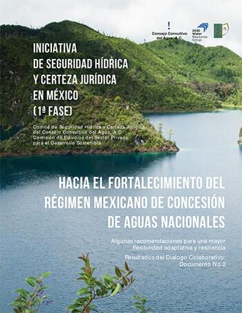 Iniciativa de Seguridad Hídrica y certeza Jurídica en México (1ª Fase)